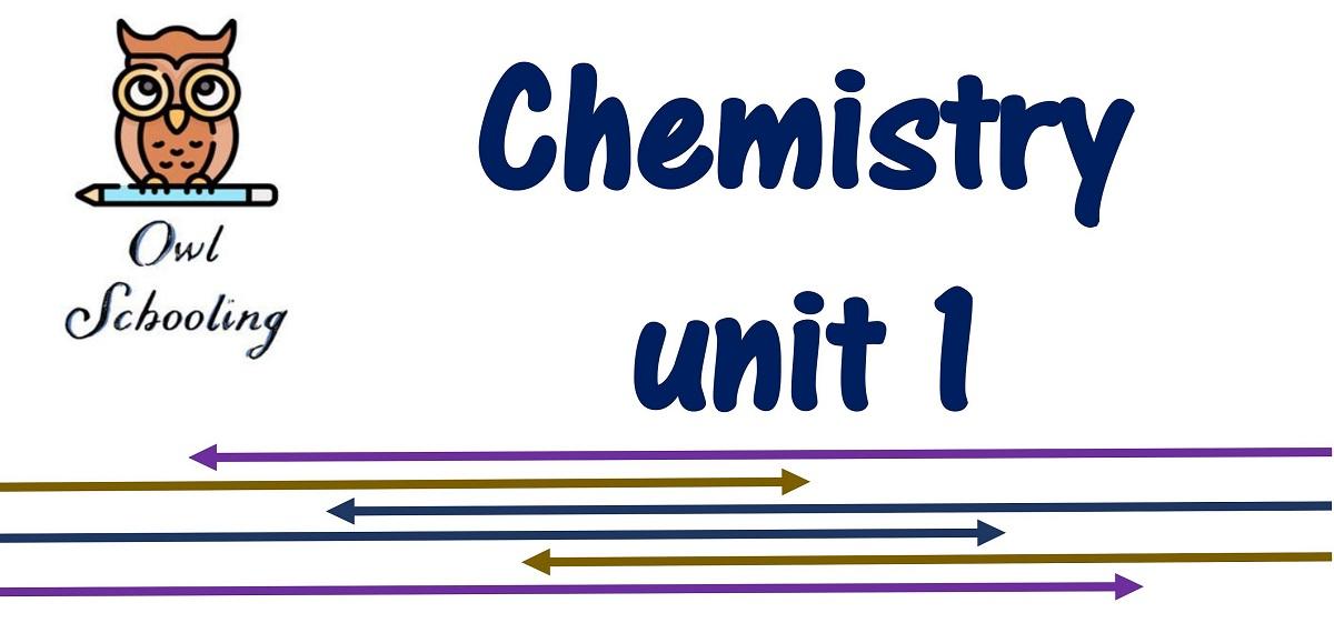 Chemistry Unit 1